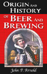 Origin & History of Beer & Brewing